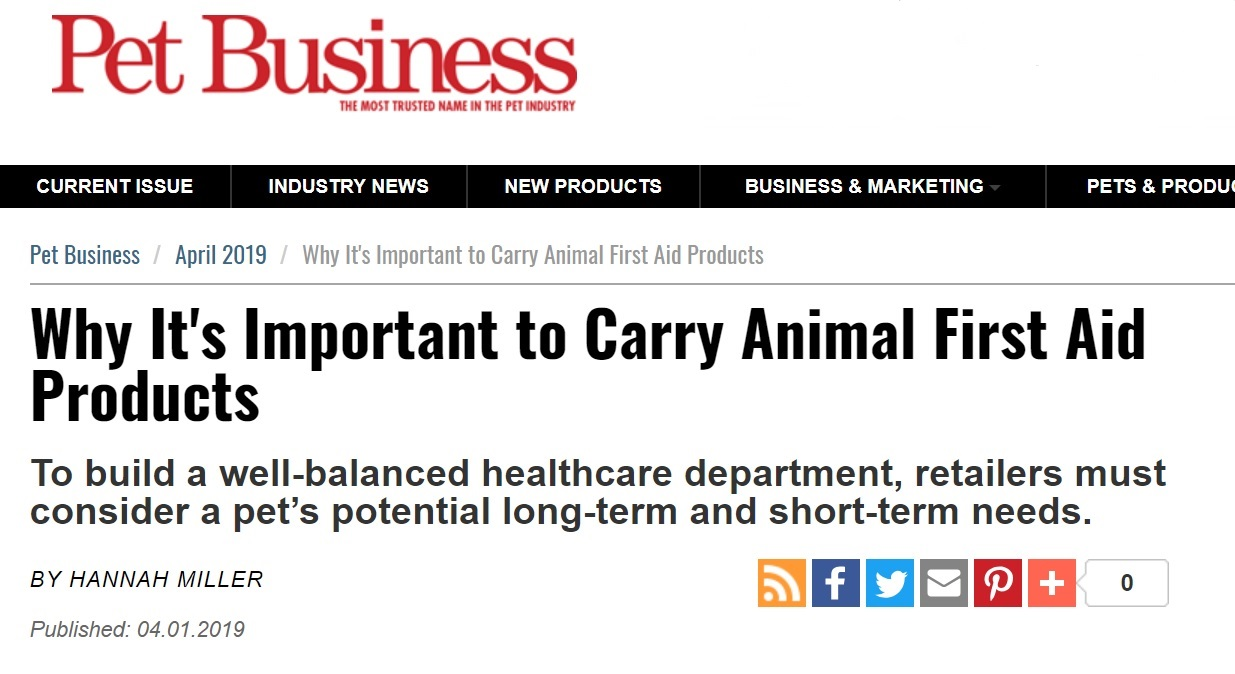 "Pet Business – ""Why It's Important to Carry Animal First Aid Products"""